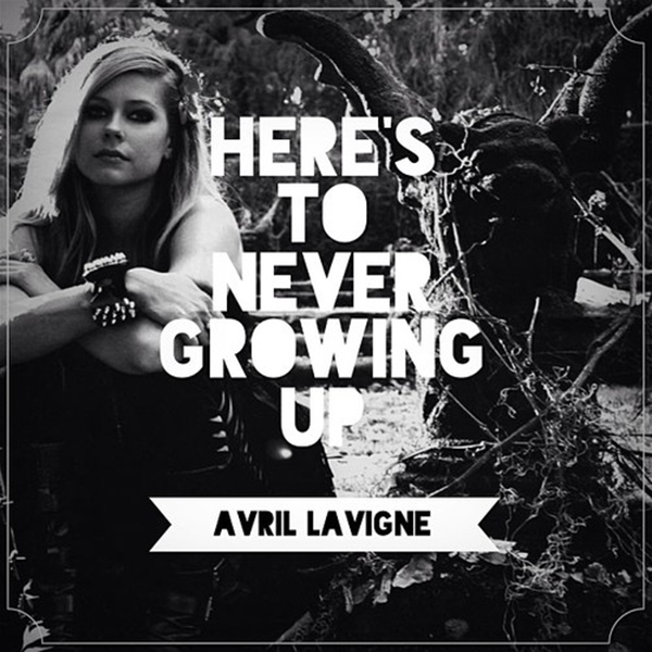 Avril-Lavigne-Heres-to-Never-Growing-Up-2013