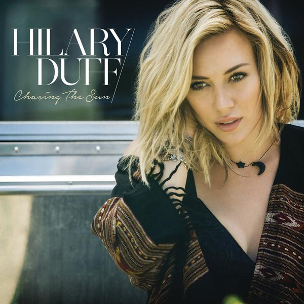 hilary-duff-chasing-the-sun