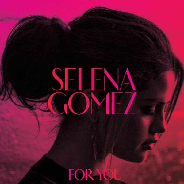 selena-gomez-for-you